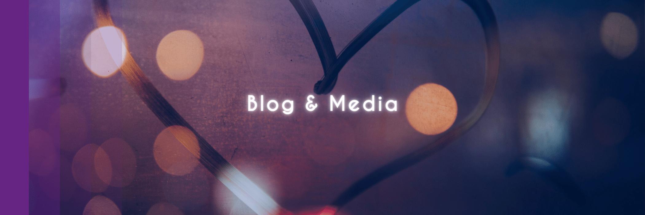 Blog & Media